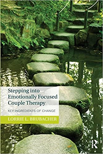Stepping into emotionally focused couple therapy