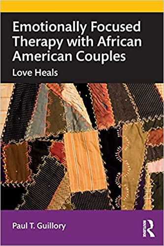 Emotionally Focused Therapy with African American Couples